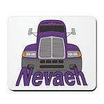 Trucker Nevaeh Mousepad