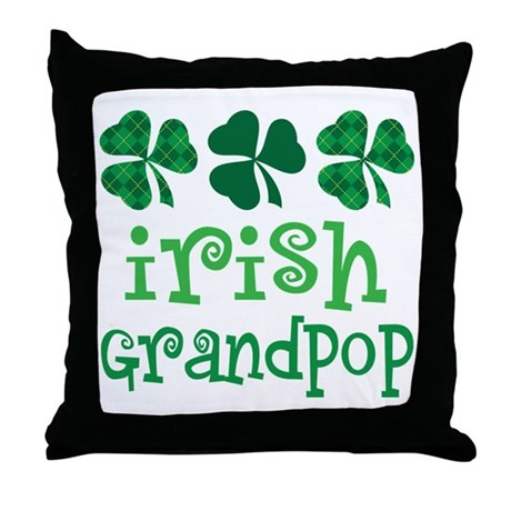 Irish Grandpop Grandpa Throw Pillow
