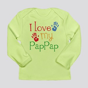 I Love PapPap Long Sleeve Infant T-Shirt