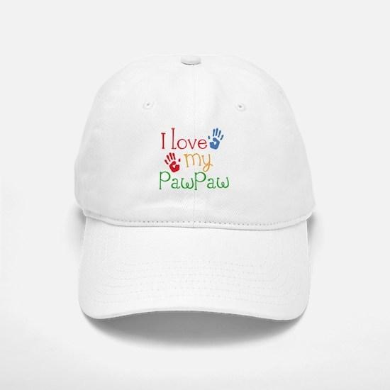 I Love PawPaw Baseball Baseball Cap