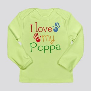 I Love Poppa Long Sleeve Infant T-Shirt