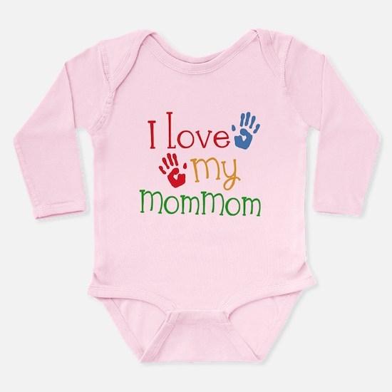 I Love MomMom Long Sleeve Infant Bodysuit