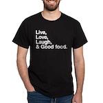 good food Dark T-Shirt
