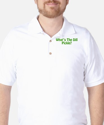 Whats The Dill Pickle?.png Golf Shirt