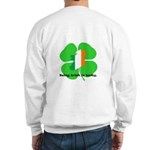 Being Irish Is Lucky Sweatshirt