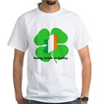Being Irish Is Lucky White T-Shirt