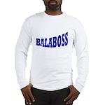 Yiddish BALABOSS Long Sleeve T-Shirt
