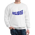 Yiddish BALABOSS Sweatshirt