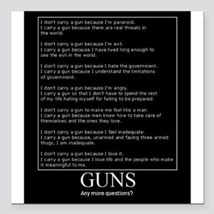 """Guns... Any More Questions? Square Car Magnet 3"""" x"""