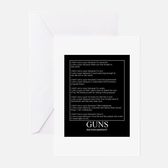Guns... Any More Questions? Greeting Cards (Pk of
