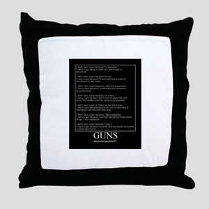 Guns... Any More Questions? Throw Pillow