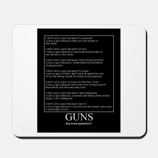 Guns... Any More Questions? Mousepad