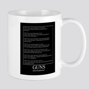 Guns... Any More Questions? Mug