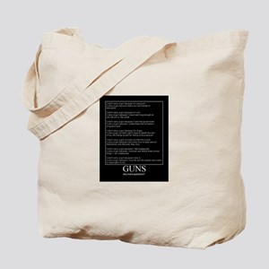 Guns... Any More Questions? Tote Bag