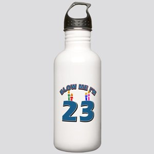 Blow Me I'm 23 Stainless Water Bottle 1.0L