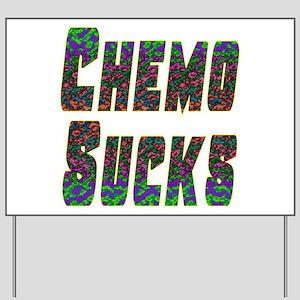 chemo sucks acid colors Yard Sign