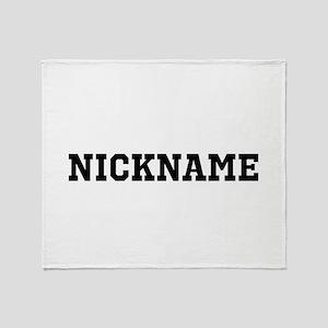 Nickname Personalized Throw Blanket