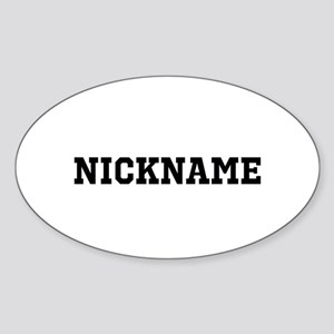 Nickname Personalized Sticker (Oval)
