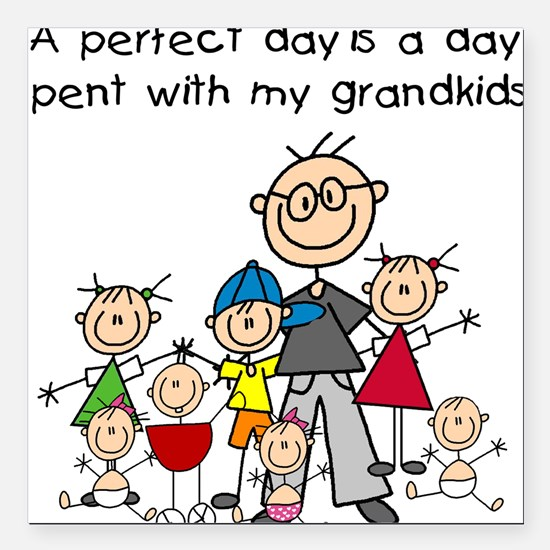 """GRANDPASTICKPERFECTDAY.png Square Car Magnet 3"""" x"""