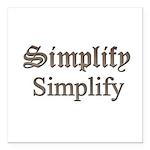 "Simplify Simplify Square Car Magnet 3"" X 3&qu"