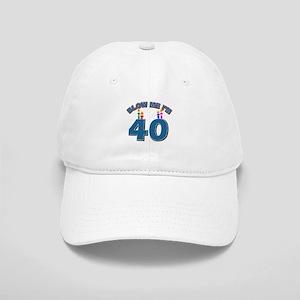 Blow Me I'm 40 Cap