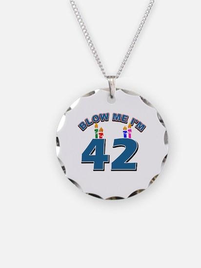 Blow Me I'm 42 Necklace