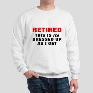 Retired Dressed Up Sweatshirt