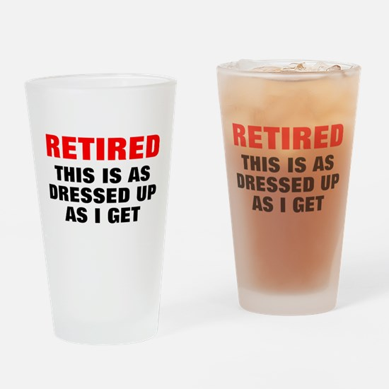 Retired Dressed Up Drinking Glass
