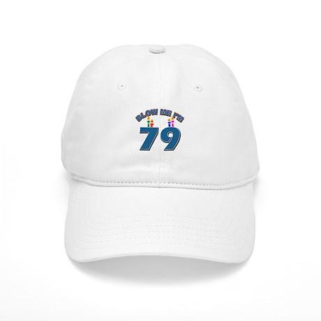 Blow Me I'm 79 Cap