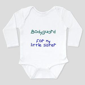 Bodyguard Little Sister Long Sleeve Infant Bodysui
