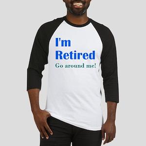 Im Retired Go Around Baseball Jersey