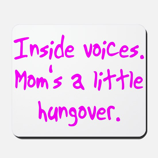 Moms Hungover Mousepad