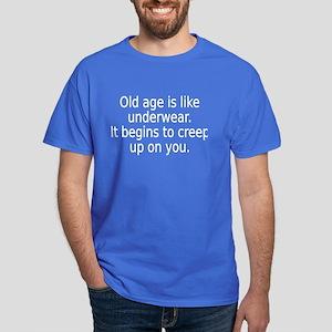 Old Age Underwear Dark T-Shirt