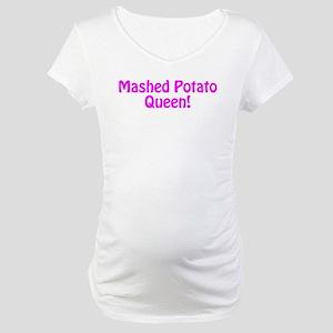 Mashed Potato Queen Maternity T-Shirt