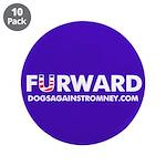 """10-Pack Official DAR """"FURWARD"""" buttons"""