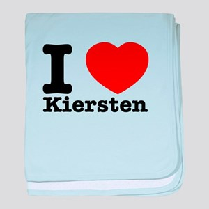 I Love Kiersten baby blanket