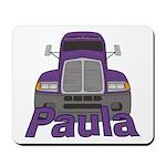 Trucker Paula Mousepad