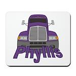 Trucker Phyllis Mousepad