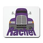 Trucker Rachel Mousepad