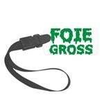 Foie Gross Front Small Luggage Tag