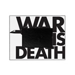 War is Death Picture Frame