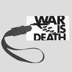 War is Death Large Luggage Tag