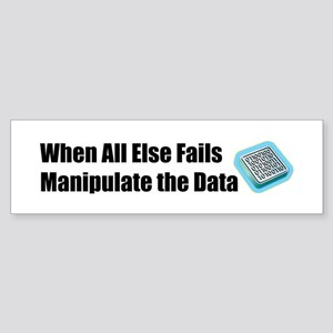 Manipulate the Data Bumper Sticker