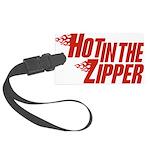 HotintheZipper10 Large Luggage Tag