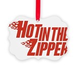 HotintheZipper10 Picture Ornament
