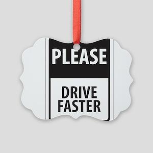 Please Drive 8 Picture Ornament