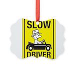 Slow Driver 8 Picture Ornament