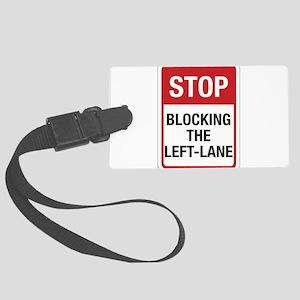 Stop Blocking 8 Large Luggage Tag