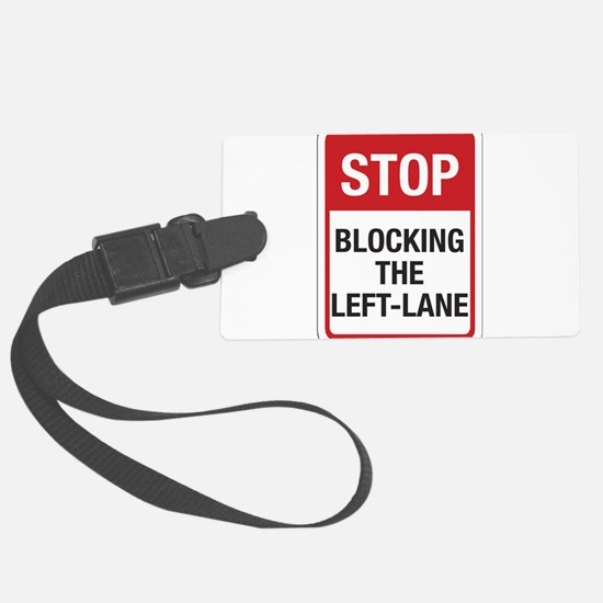 Stop Blocking 8 Luggage Tag