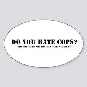Do you hate cops? Sticker